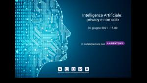 """Webinar: """"Intelligenza Artificiale: privacy e non solo""""   Acorà e Dentons"""